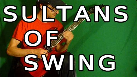 youtube sultans of swing sultans of swing dire strais arreglos y solos youtube