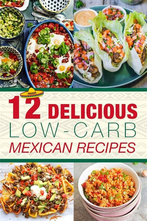 12 Delicious Low Calorie Foods by Top 25 Ideas About Mexican Dishes On