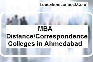 Mba Distance Education Colleges by Top Mba Distance Correspondence Colleges In Ahmedabad