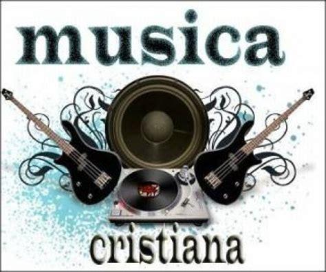 m sica cristiana gratis m sica cristiana en espanol m 250 sica cristiana para escuchar imagenes de jesus fotos
