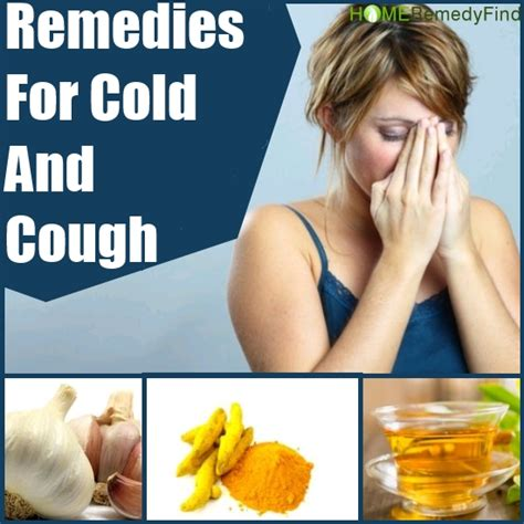 home remedies for cold and cough diy find home remedies