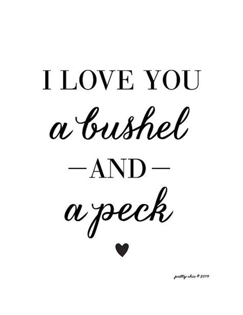 I Love You A Bushel And A Peck Wall Art From Pretty Chic Sf