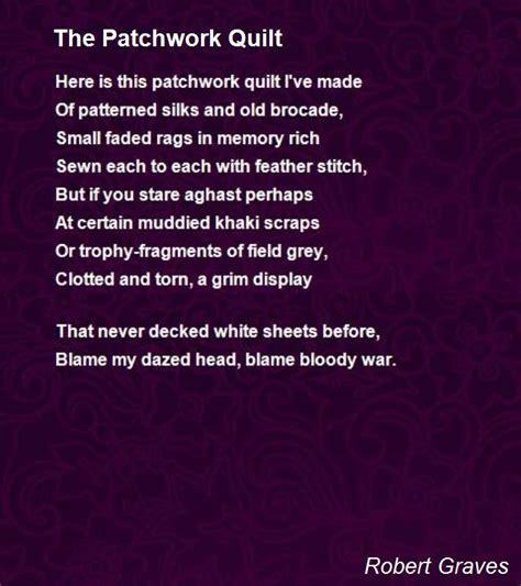 Patchwork Poem - the patchwork quilt poem by robert poem