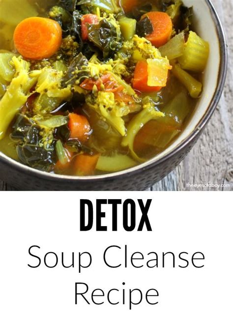 Liver Detox Vegetable Soup Recipe by Best 25 Cleanse Recipes Ideas On Healthy