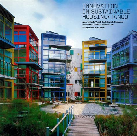 in housing innovation in sustainable housing ruble yudell architects planners