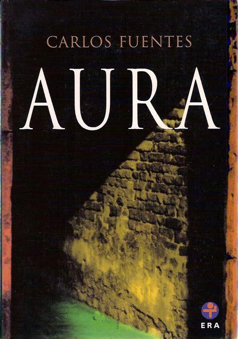 aura carlos fuentes literatura m 233 xicana del siglo xx