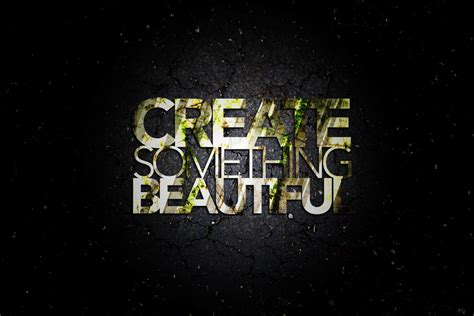 How To Make A Wall Paper - create something beautiful by drewdahlman on deviantart