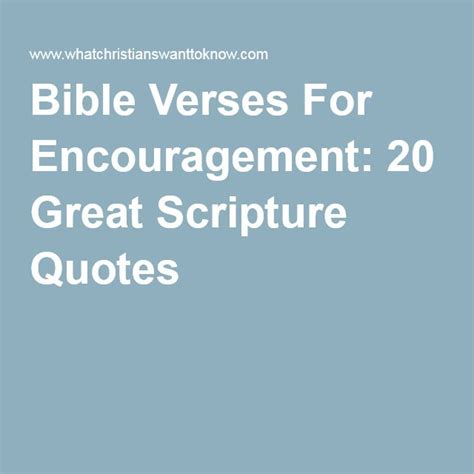 bible verses for comfort and encouragement 17 best ideas about bible verses for encouragement on