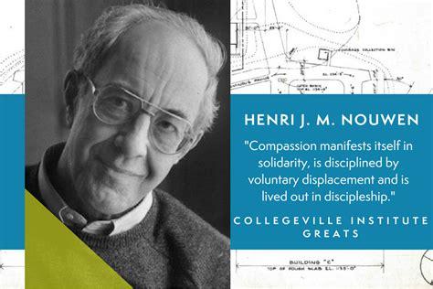 To Journey With Henri Nouwen collegeville institute greats henri j m nouwen
