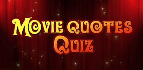 movie quotes quiz quiz quotes quotesgram