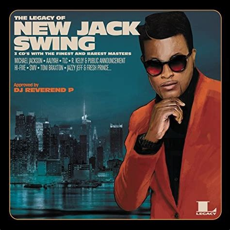 the new jack swing various artists the legacy of new jack swing 3cd