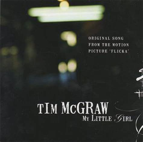 tim mcgraw for a little while mp my little girl tim mcgraw song wikipedia