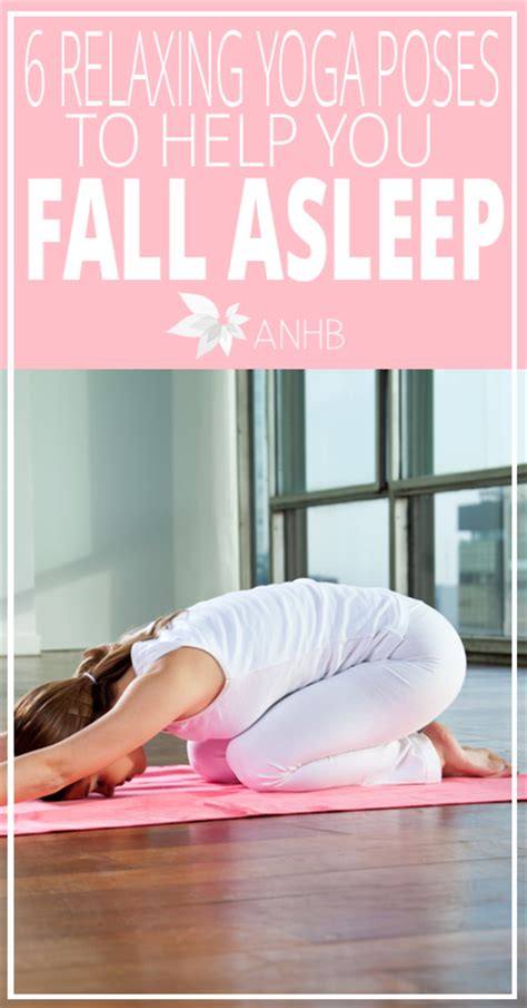 7 Poses To Help You Sleep by 6 Relaxing Poses To Help You Fall Asleep Updated