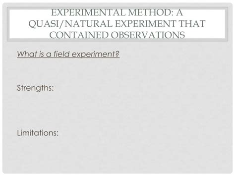 quasi experimental design natural experiment ppt the role of cognitive bias and skill in fruit