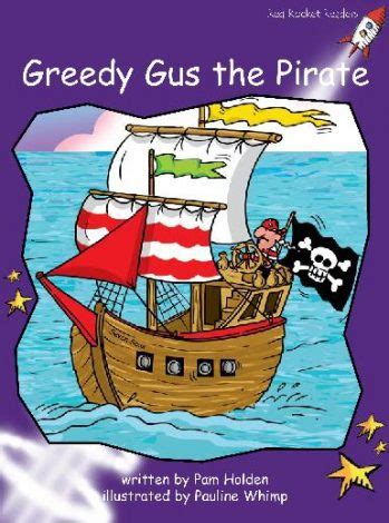 what you a gus murphy novel books greedy gus the pirate