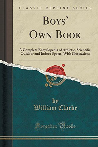 athletics and football classic reprint books boys own book a complete encyclopedia of athletic