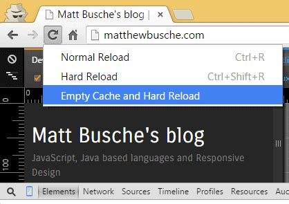 chrome hard refresh dev tools matt busche s blog