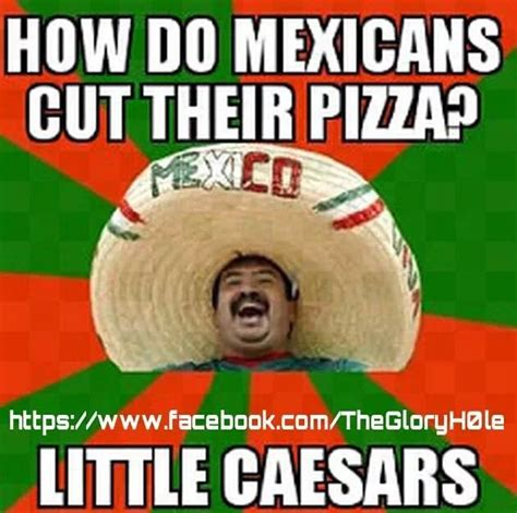 Funny Memes About Mexicans - 43 best images about mexican word of the day on pinterest