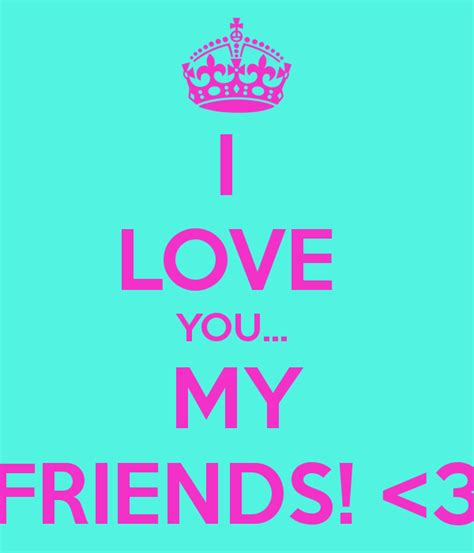 images of love you my friend love you friendship www imgkid com the image kid has it