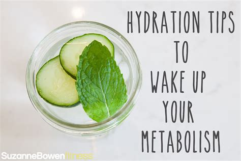 6 hydration tips hydration tips to up your metabolism