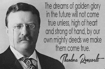 to mighty things the of theodore roosevelt big words books top 12 theodore roosevelt quotes the in the arena