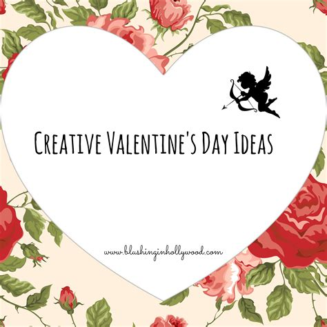 valentines day ideas for creative creative s day ideas blushing in