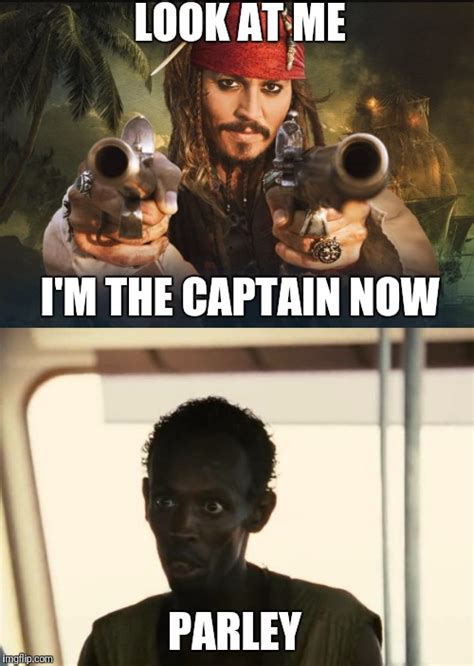 Captain Phillips Meme - captain phillips i m the captain now imgflip
