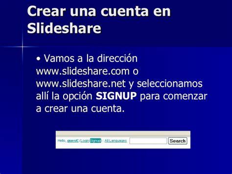 proxima slideshare crear una cuenta en slideshare