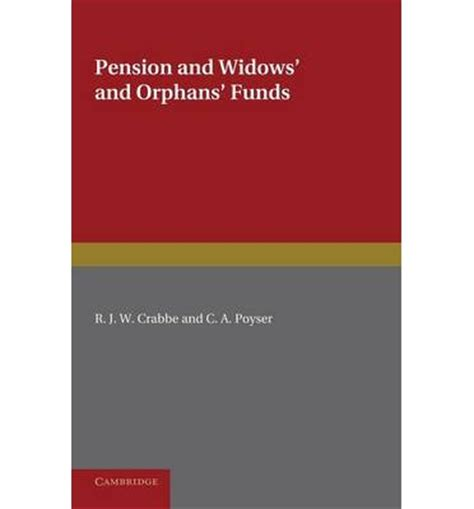 book layout widows and orphans pension and widows and orphans funds r j w crabbe