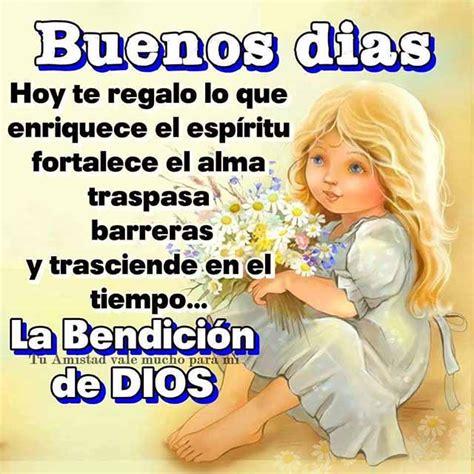 imagenes buenos dias y bendiciones tarjetas de buenos dias con bendiciones imagenes