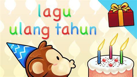 membuat vidio ucapan selamat ulang tahun lagu ulang tahun anak selamat ulang tahun youtube