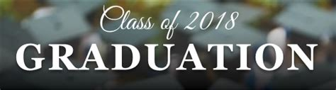 Class Of 2018 Graduation Date Class Of 2018 Graduation Dates And Times