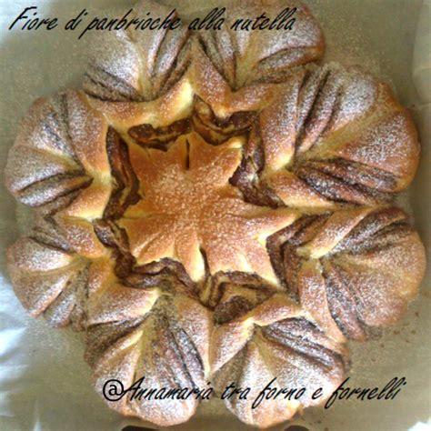ricetta fiore di panbrioche alla nutella nutella archivi annamaria tra forno e fornelli