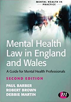 Mental Health Law In England And Wales A Guide For Mental