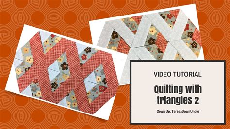 video tutorial quilting video tutorial quilting with 60 degree triangles 2