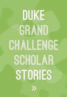grand challenges scholars program nae grand challenge scholars program duke pratt school