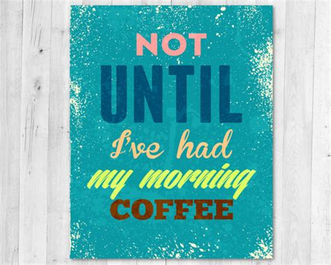 Not Until I Ve Had My Morning Coffee Wood Poster A001 not until i ve had my morning coffee vintage