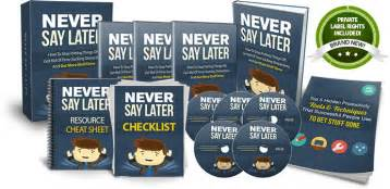 Never Say Later 036 never say later plr unstoppable plr