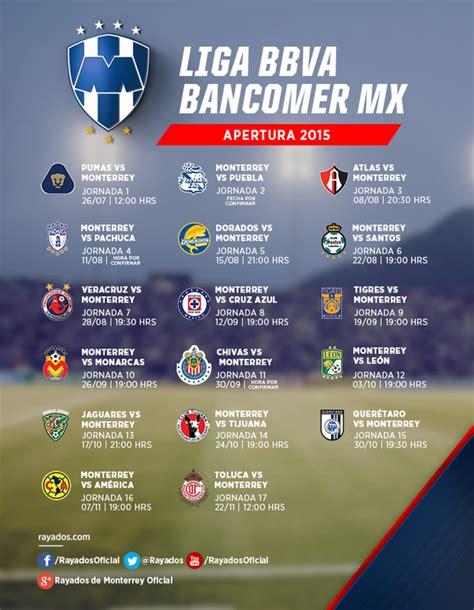 Calendario Liga Mx Apertura 2015 Monterrey Calendario De Los Rayados Para El Torneo Apertura 2015