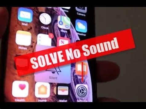 iphone xs five ways to fix no sound audio problem