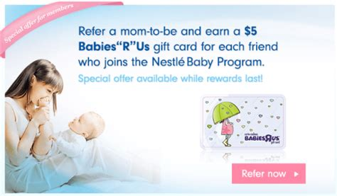 Where Can You Get Babies R Us Gift Cards - nestle baby 5 babies r us gift card when you refer a friend canadian freebies