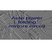 Automatic Folding Side Mirrors Circuit  YouTube