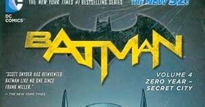 Batman Vol 4 Zero Year Secret City The New 52 Ebook E Book review batman vol 4 zero year secret city hardcover paperback dc comics collected editions