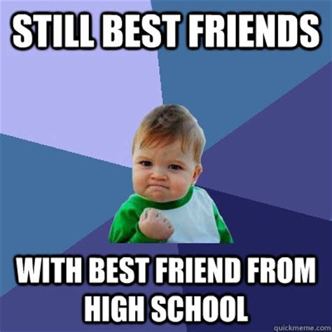 High Kid Meme - still best friends with best friend from high school