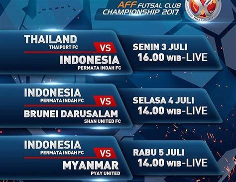 epl live streaming indonesia ini jadwal wakil indonesia di aff futsal club chionship