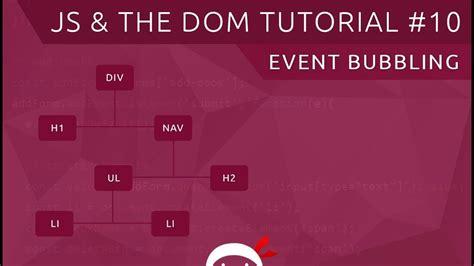 javascript online tutorial youtube javascript dom tutorial 10 event bubbling youtube