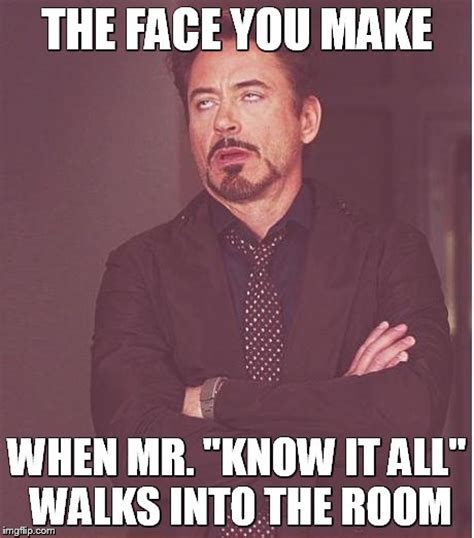 You Know It Meme - face you make robert downey jr meme imgflip