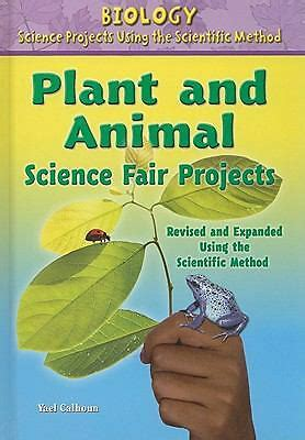 Plant And Animal Science Fair Projects Biology Science