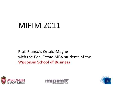 Real Estate Cohort Gmatclub Mba by Mipim 2011 Wrap Up By Fran 231 Ois Ortalo Magn 233