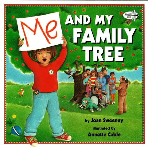 Me And My Family Tree By Joan Sweeney Buku Import Anak 1 5 children s books about family trees family locket